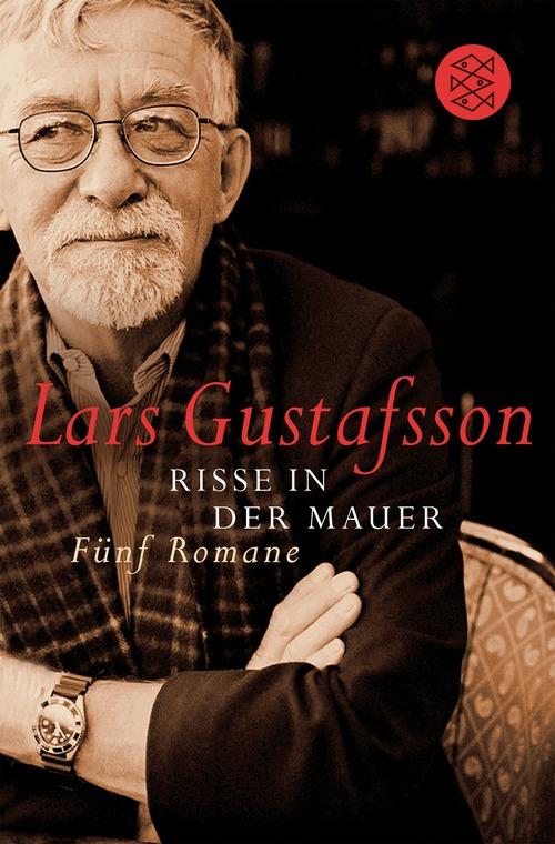 Risse in der Mauer: Fünf Romane. Herr Gustafsson persönlich. Wollsachen. Das Familientreffen. Sigismund. Der Tod eines B