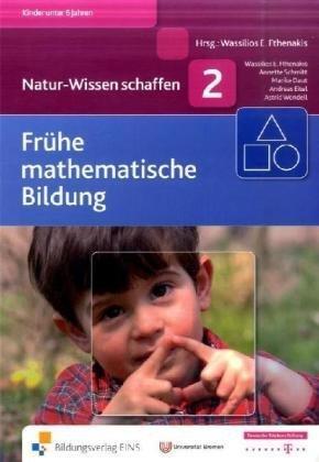 Natur-Wissen schaffen Band 2: Frühe mathematisc...