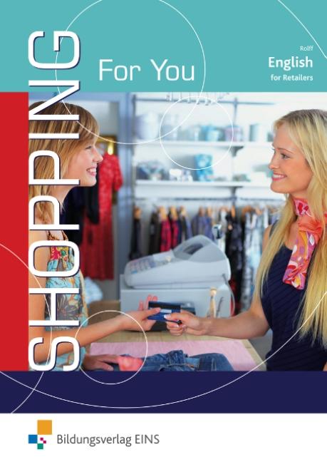 Shopping For You: Englisch für Auszubildende im...