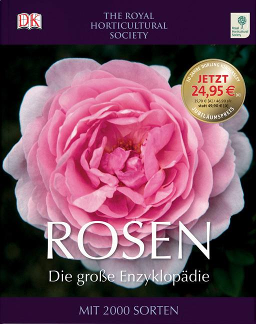 Rosen - Die große Enzyklopädie: Mit 2000 Sorten...