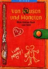 Von Mäusen und Moneten - Mein kleines Buch vom ...