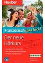 Der neue Hörkurs Französisch ganz leicht: Sprachen lernen ohne Buch - Catherine Dautel [6 Audio CDs]