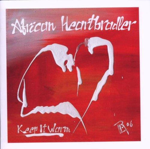 African Heartbradler - Keep It Warm