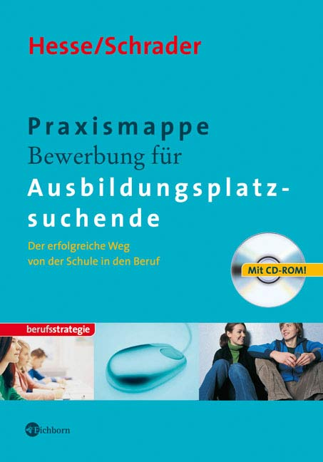 Praxismappe Bewerbung für Ausbildungsplatzsuche...