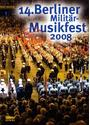 14.Berliner Militär-Musikfest 2008