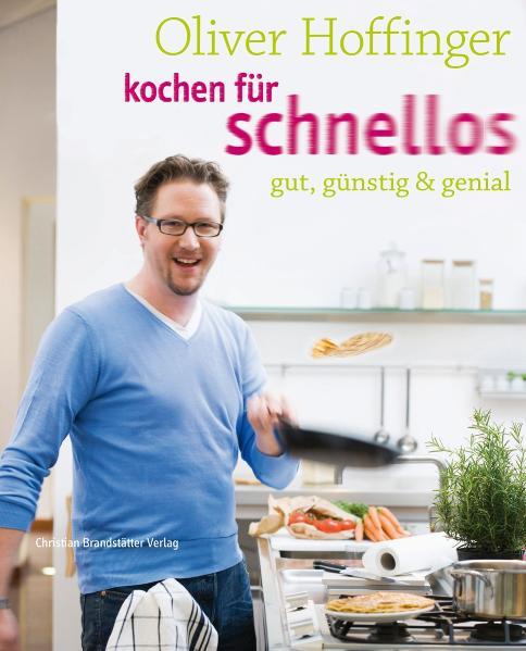 Kochen für Schnellos: gut, günstig und genial -...