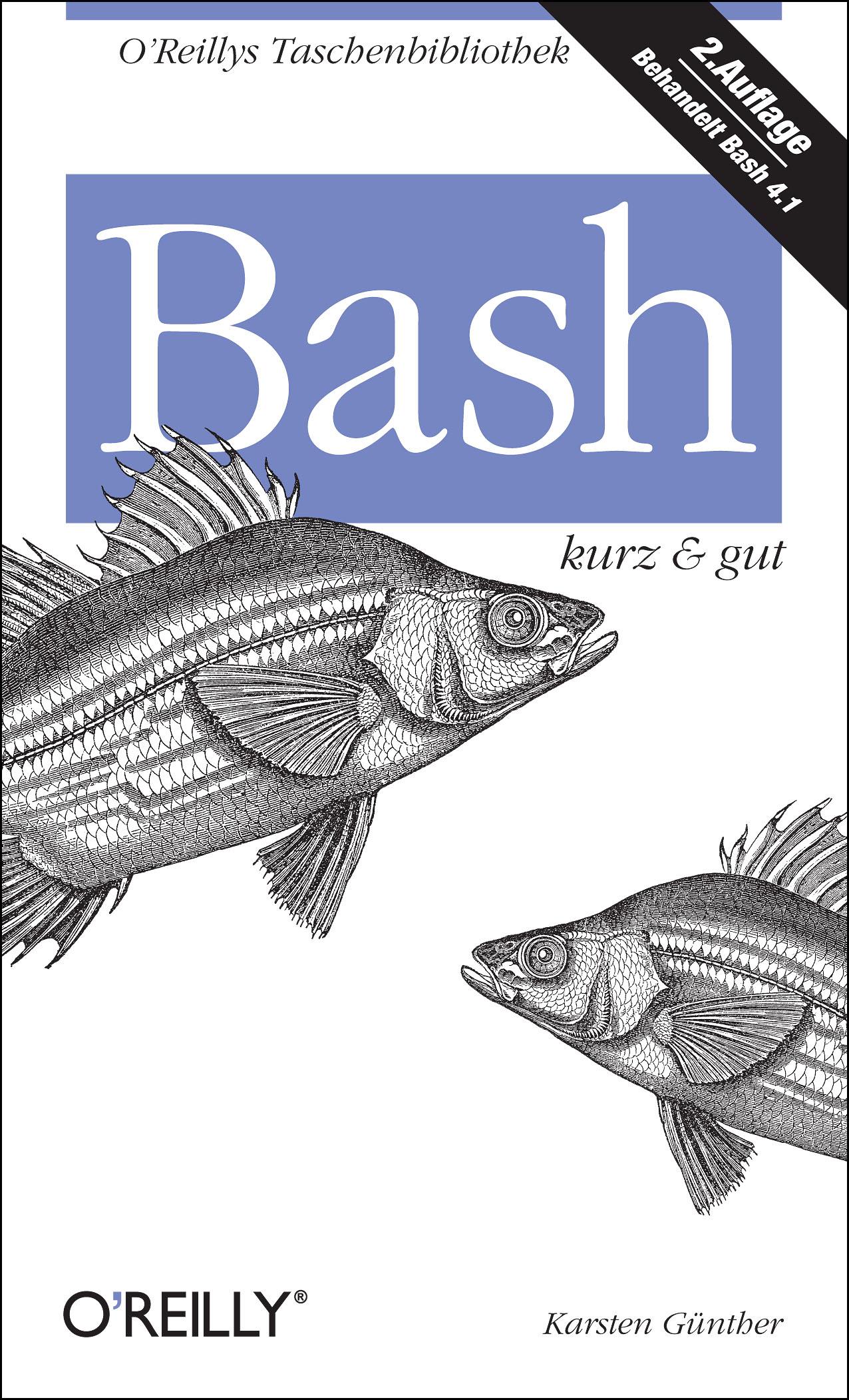 Bash - kurz & gut - Karsten Günther