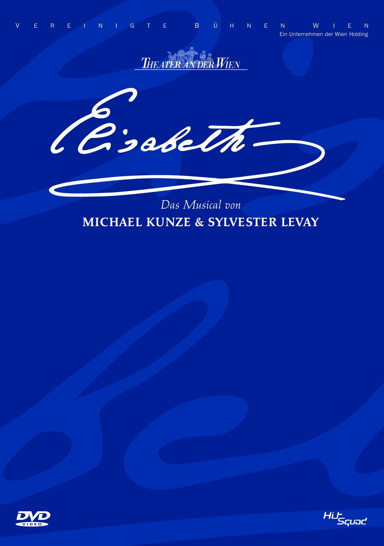 Theater an der Wien: Elisabeth - Das Musical vo...