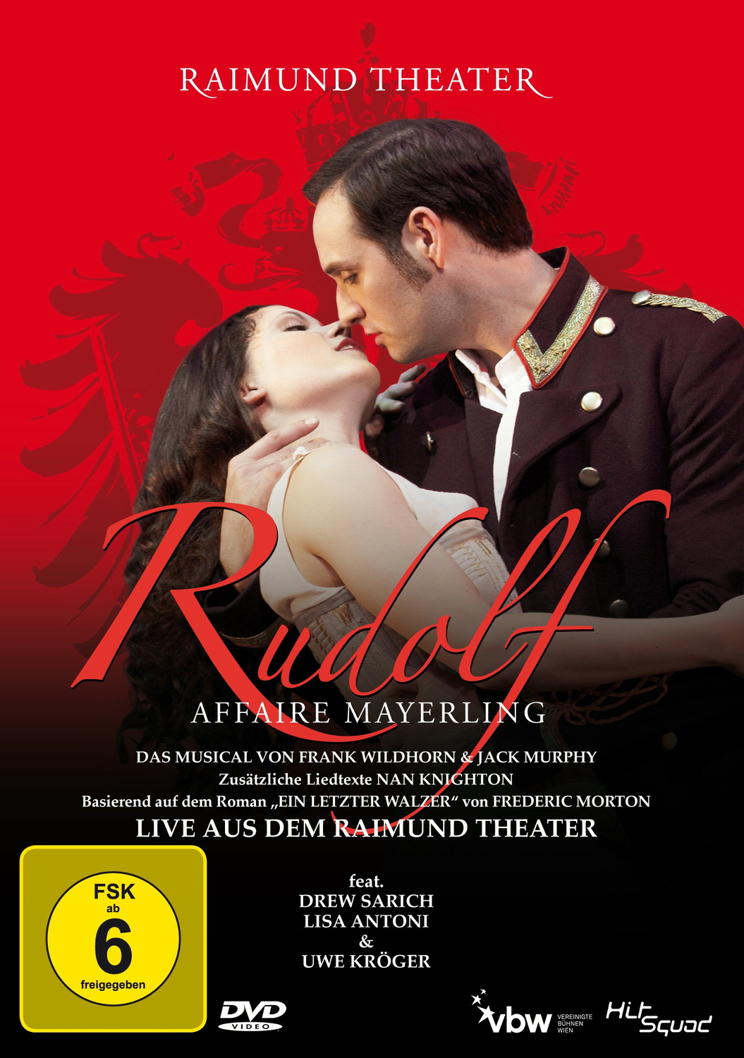 Rudolf - Affaire Mayerling - Das Musical - Live...
