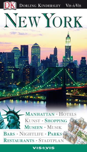Vis a Vis, New York: Manhattan, Hotels, Kunst, ...