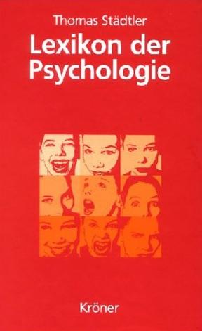 Lexikon der Psychologie. Sonderausgabe. Wörterb...