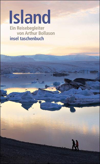 Island: Ein Reisebegleiter (insel taschenbuch) - Arthúr Björgvin Bollason