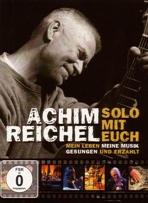 Achim Reichel - Solo mit Euch/Mein Leben, meine...
