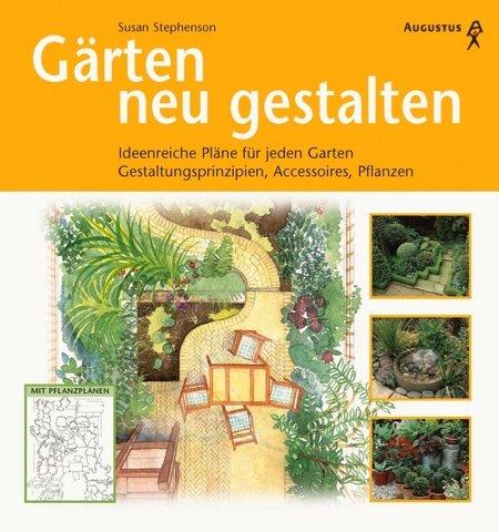 Gärten neu gestalten - Susan Stephenson