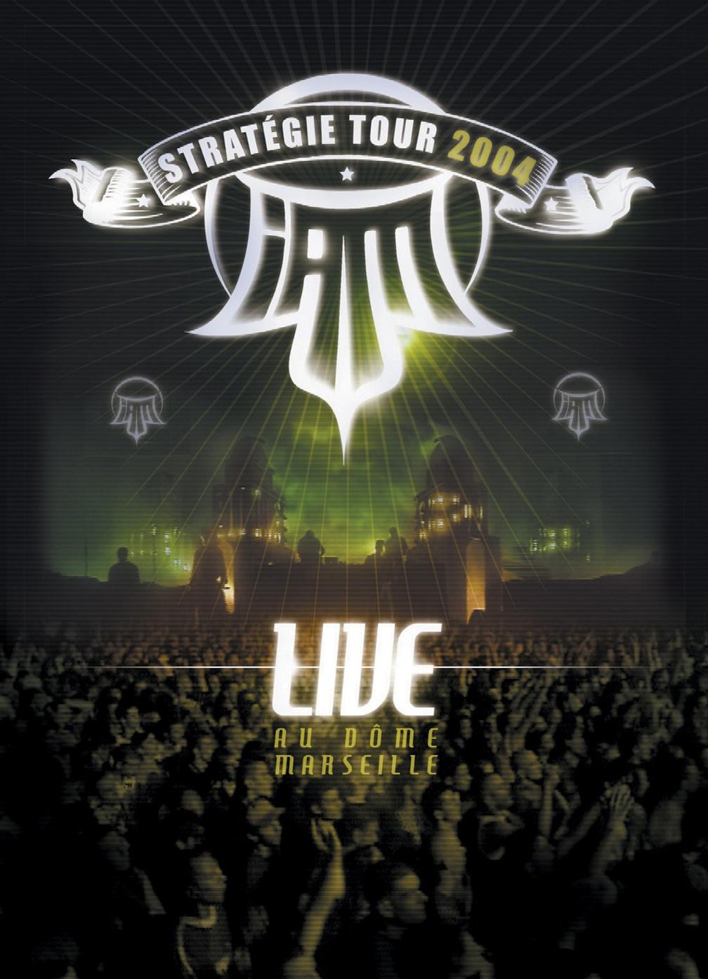 IAM - Live au Dome Marseille (Stratégie Tour 2004)