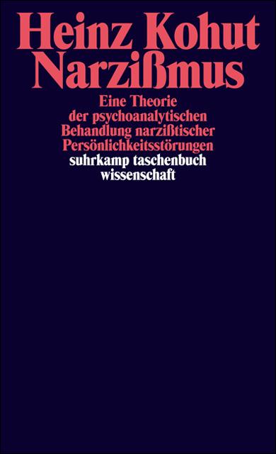Narzißmus: Eine Theorie der psychoanalytischen ...