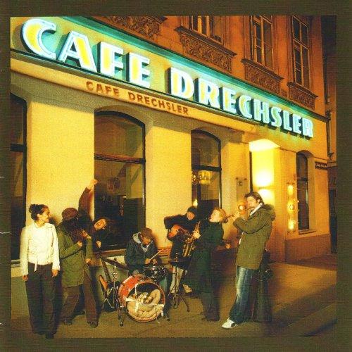 Cafe Drechsler - Cafe Drechsler Is Back