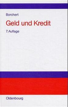Geld und Kredit - Manfred Borchert