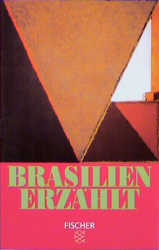 Brasilien erzählt. 24 Erzählungen.