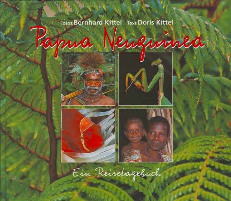 Papua Neuguinea - Bernhard Kittel
