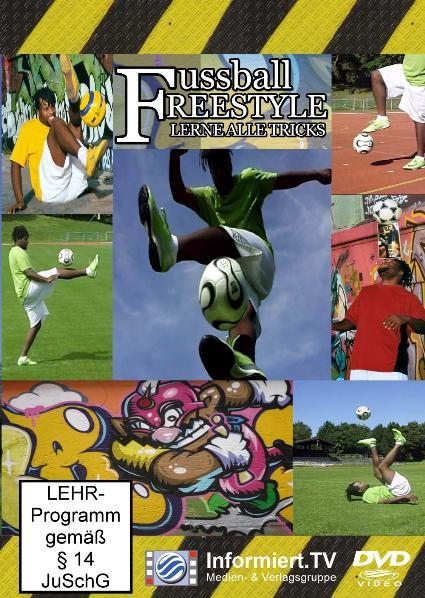 Informiert.TV - Fussball Freestyle - Lerne alle Tricks - Stéphane Brunbauer