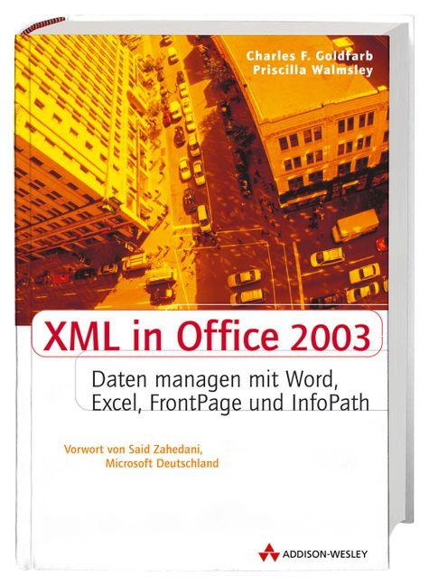 XML in Office 2003. Dokumente managen mit Word,...
