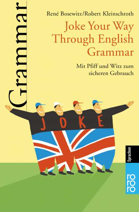 Joke Your Way Through English Grammar: Mit Pfif...