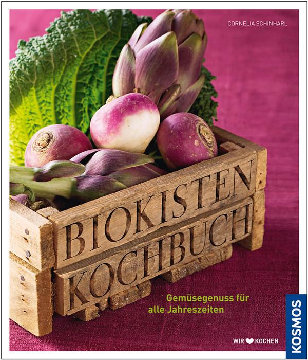 Biokisten Kochbuch: Die echte regionale Saisonk...