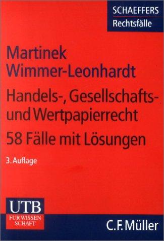 Handels-, Gesellschafts- und Wertpapierrecht. 5...