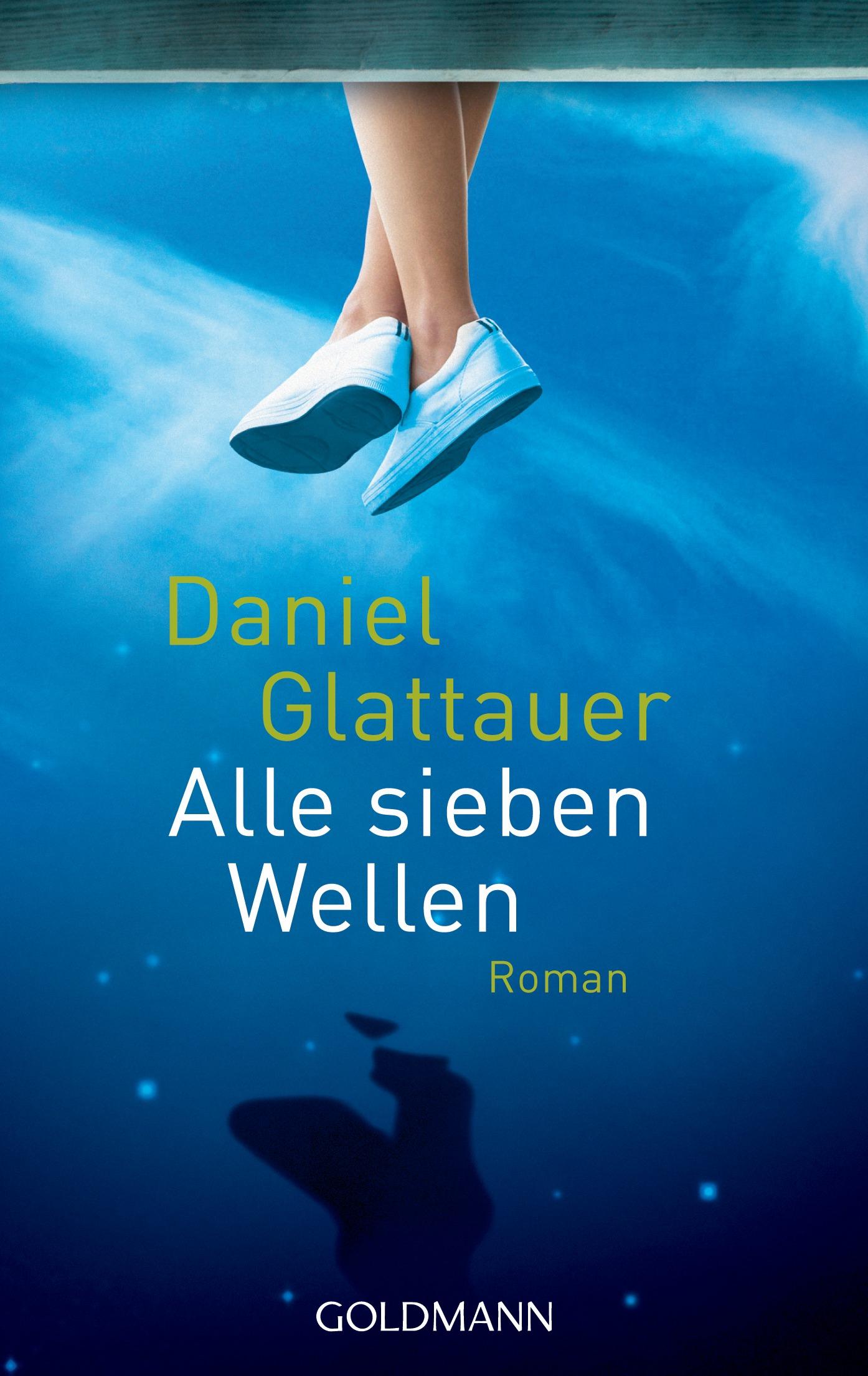 Alle sieben Wellen - Daniel Glattauer [Taschenbuch]