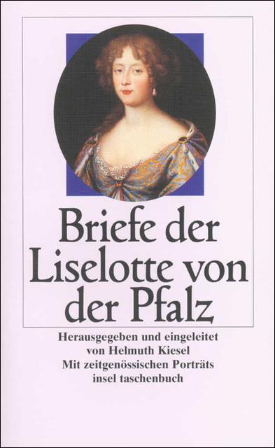 Briefe (insel taschenbuch) - Liselotte von der Pfalz