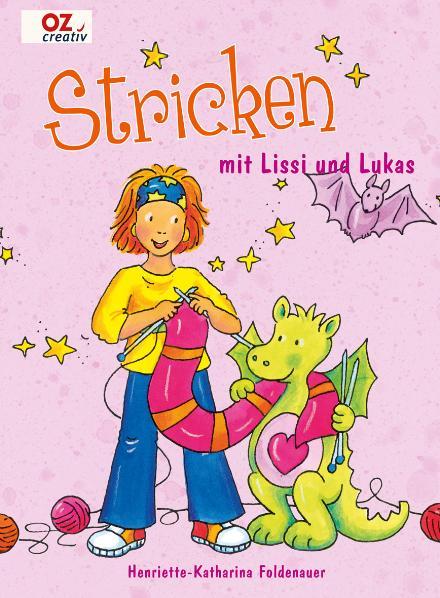 Stricken mit Lissi und Lukas - Henriette-Kathar...