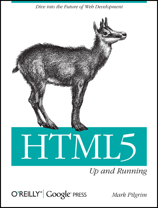 HTML5: Up and Running - Mark Pilgrim