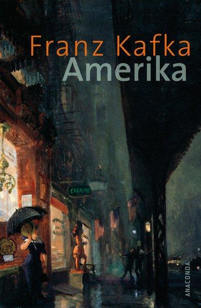 Amerika: Roman - Franz Kafka