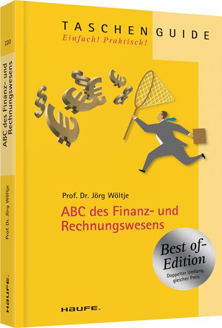 ABC des Finanz- und Rechnungswesens - Best of Edition - Jörg Wöltje