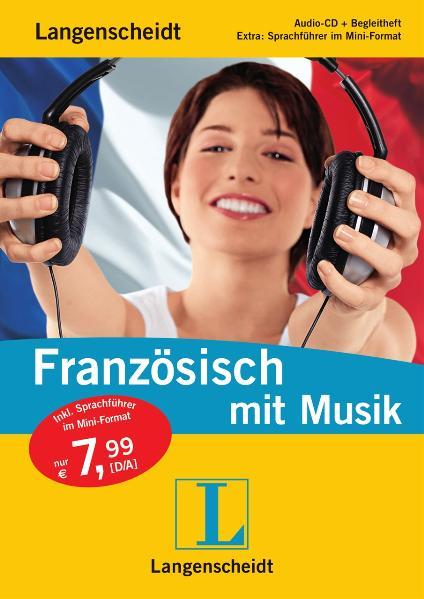 Langenscheidt Französisch mit Musik. Audio-CD mit Begleitheft