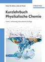 Kurzlehrbuch Physikalische Chemie - Peter W. Atkins [4. Auflage 2008]