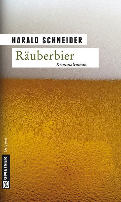 Räuberbier - Harald Schneider