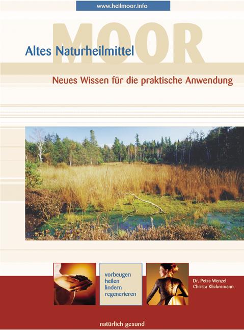 Altes Naturheilmittel Moor: Neues Wissen für di...