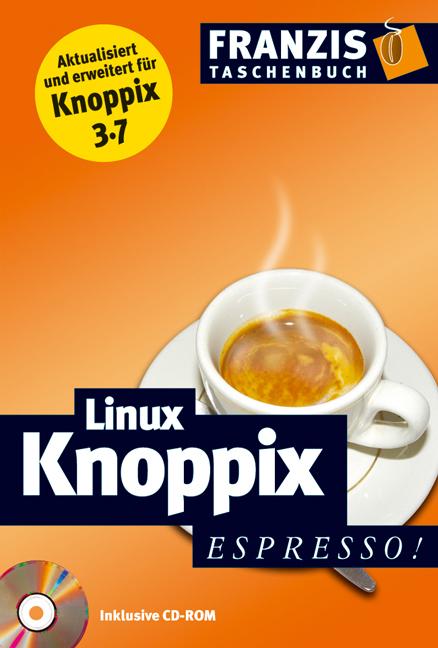 Linux / Knoppix espresso.Mit CD-ROM. - Christia...