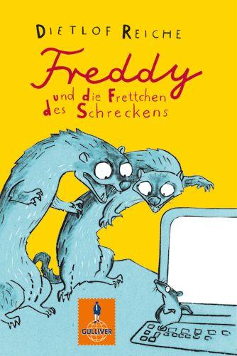Freddy und die Frettchen des Schreckens - Dietl...