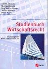 Studienbuch Wirtschaftsrecht. Grundzüge des Wir...