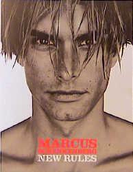 Marcus Schenkenberg. New Rules - Marcus Schenkenberg