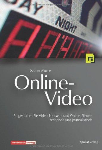 Online-Video. So gestalten Sie Video-Podcasts u...