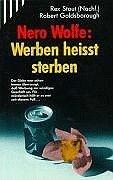 Nero Wolfe: Werben heisst sterben. - Robert Gol...
