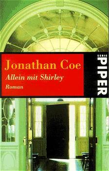 Allein mit Shirley. - Jonathan Coe