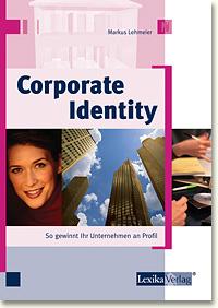 Corporate Identity. So gewinnt Ihr Unternehmen ...