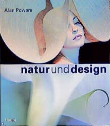 Natur und Design. Inspirationen für Architektur...