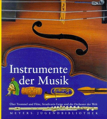 Meyers Jugendbibliothek 02. Instrumente der Mus...