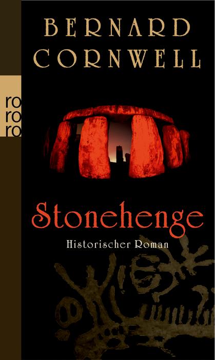 Stonehenge: Historischer Roman - Bernard Cornwell